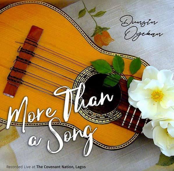 Dunsin-0yekan || More Than A Song || Praizenation.com