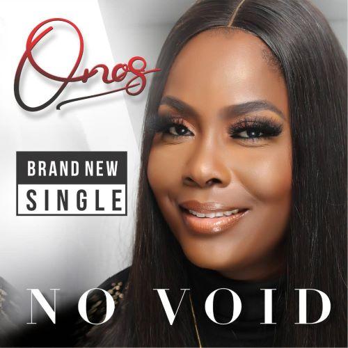 NO VOID || ONOS ARIYO || PRAIZENATION.COM