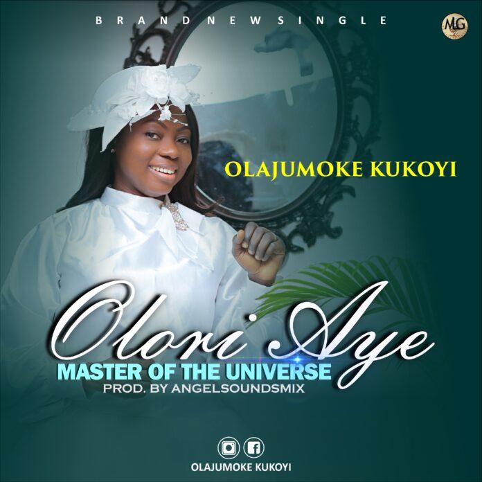 OLORI AYE || Olajumoke Kukoyi || Praizenation.com